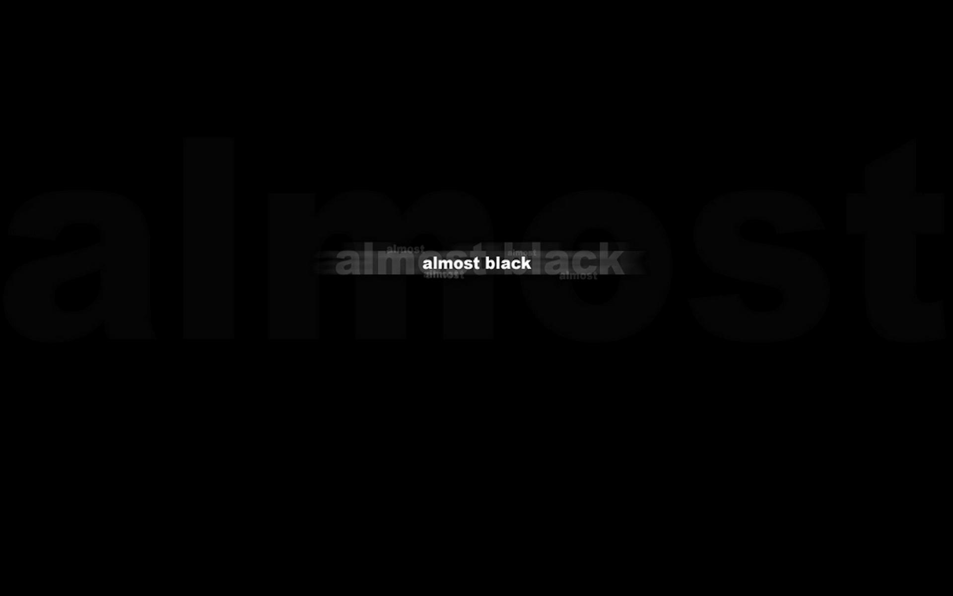 almost, black, почти